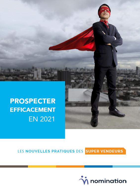 Couverture du Livre Blanc Prospecter efficacement en 2021 – Les nouvelles pratiques des supers vendeurs