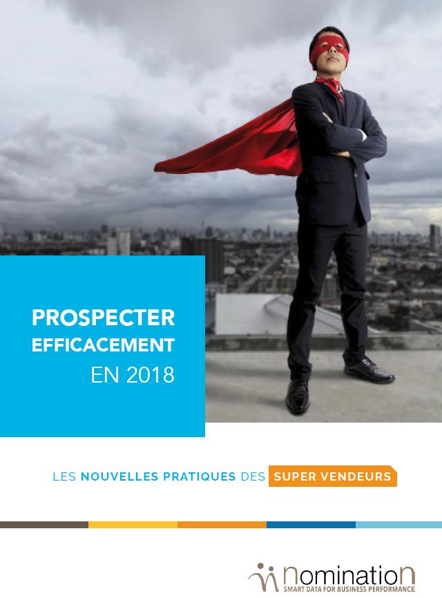 Couverture du Livre Blanc Prospecter efficacement en 2018 – Les nouvelles pratiques des supers vendeurs