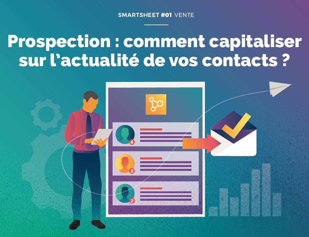 Couverture du Livre Blanc Smartsheet#01 Prospection : comment capitaliser sur l'actualité de vos contacts ?