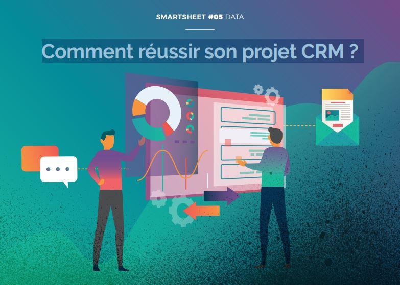 Livre Blanc Smartsheet#05 Data : Comment réussir son projet CRM ?