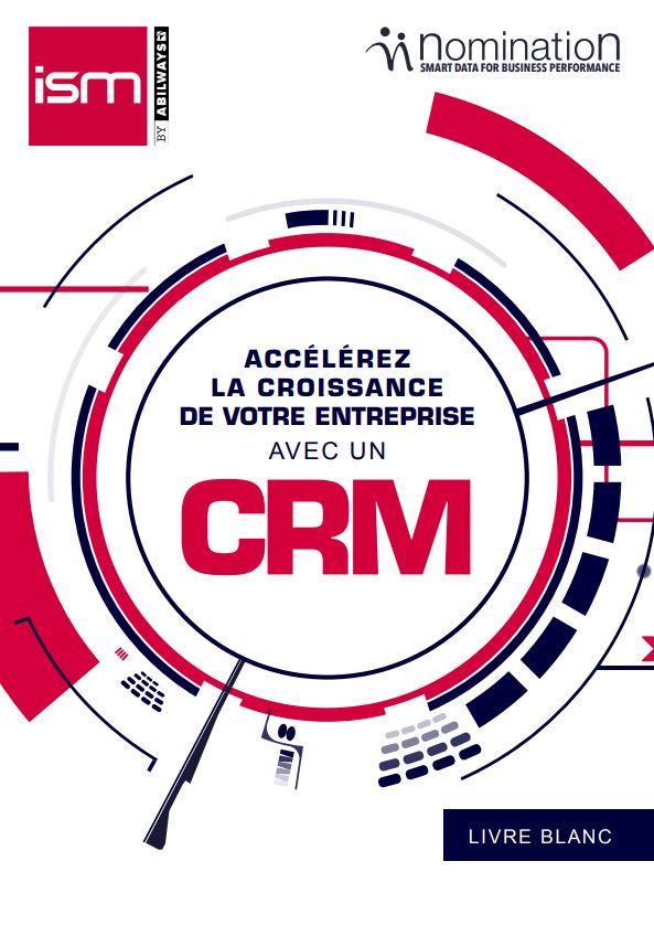 Livre Blanc Accélérez la croissance de votre entreprise avec un CRM