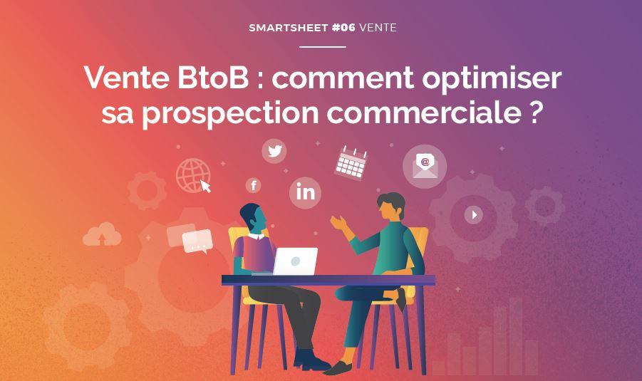 Couverture du Livre Blanc Smartsheet#06 Vente BtoB : comment optimiser sa prospection commerciale ?