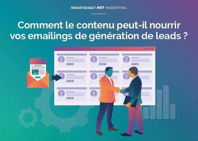 Couverture du Livre Blanc Smartsheet#07 Marketing : Comment le contenu peut-il nourrir vos emailings de génération de leads ?