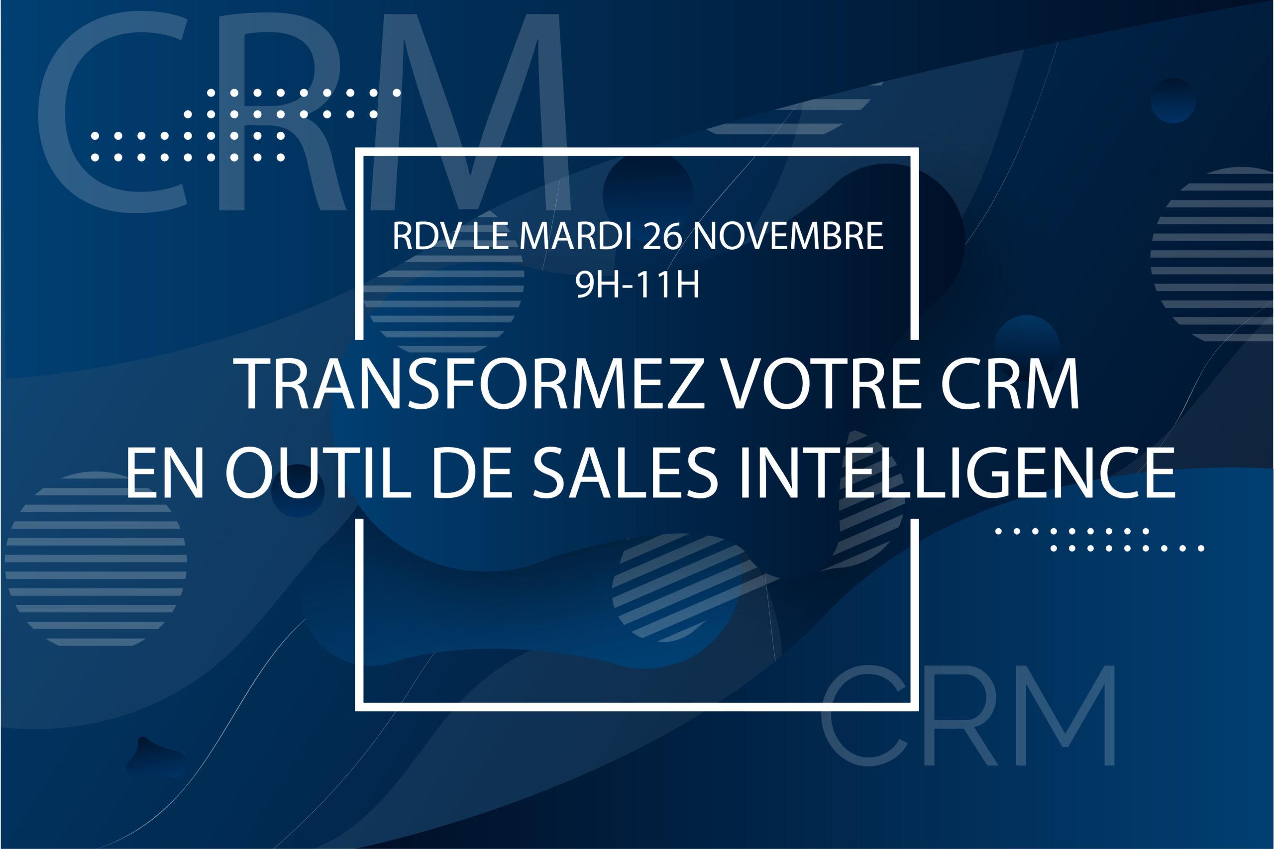 Évènement Transformez votre CRM en outil de Sales Intelligence Nomination