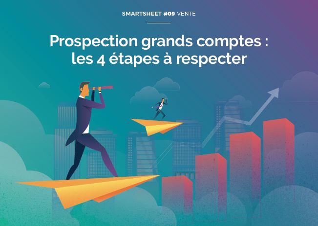 Couverture du Livre Blanc Smartsheet#09 Vente : Prospection grands comptes – les 4 étapes à respecter