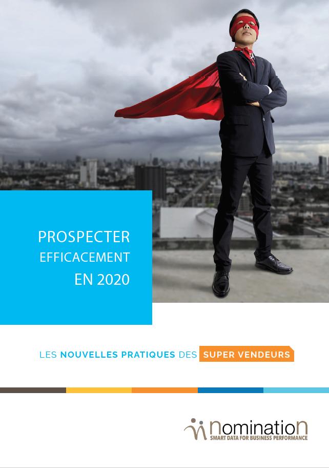 Couverture du Livre Blanc Prospecter efficacement en 2020 – Les nouvelles pratiques des supers vendeurs