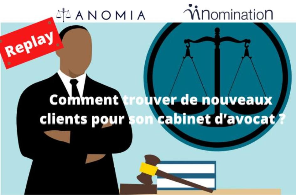 Évènement Replay – Cabinets d'avocats : les 5 actions concrètes en temps de crise pour relancer son activité Nomination
