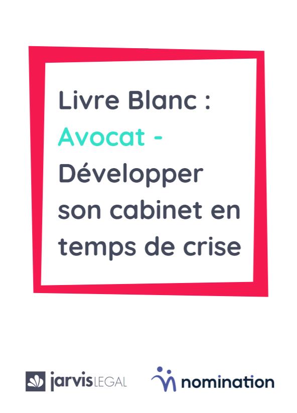 Couverture du Livre Blanc Avocat – Développer son cabinet en temps de crise