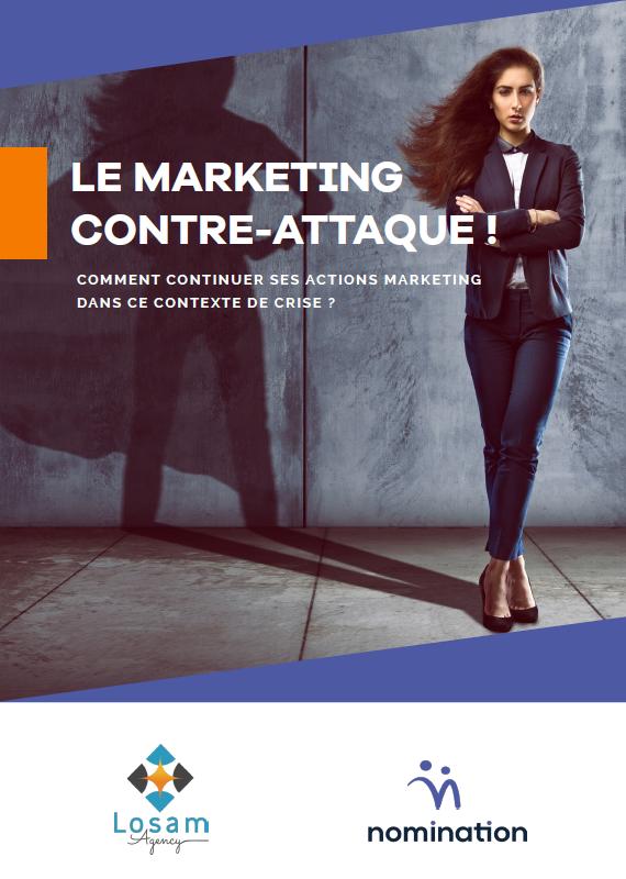 Couverture du Livre Blanc Le marketing contre-attaque : continuer ses actions dans ce contexte de crise