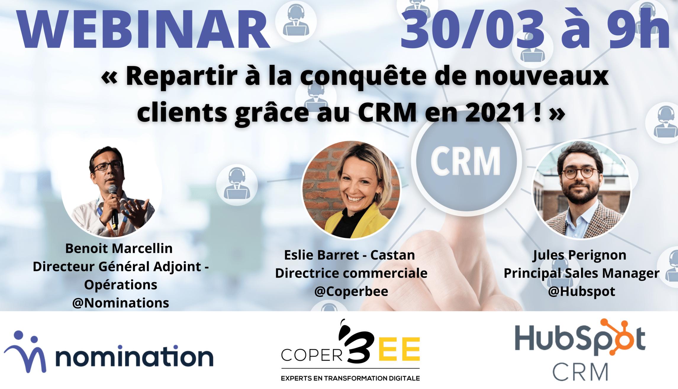 Évènement [Replay] Repartir à la conquête de nouveaux clients grâce au CRM en 2021 ! Nomination