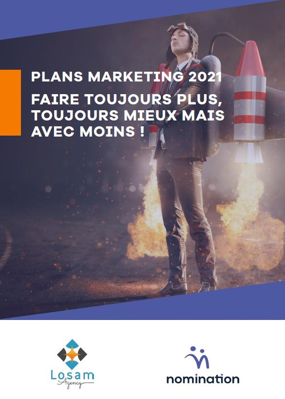 Couverture du Livre Blanc Plans marketing 2021 : faire toujours plus, toujours mieux mais avec moins !