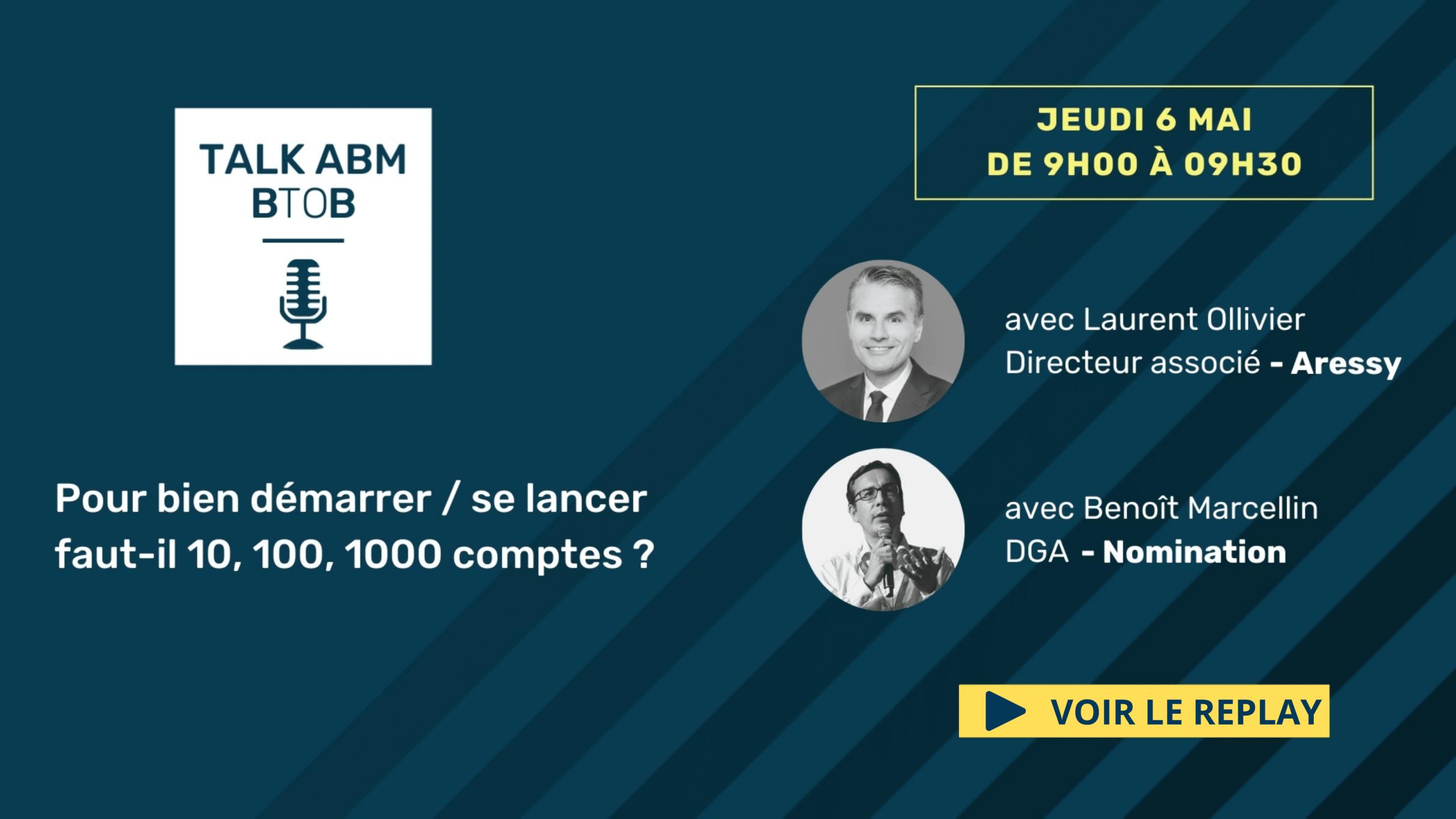 Évènement [REPLAY] – 10, 100, 1000 comptes : Comment définir la bonne cible en ABM ? Nomination