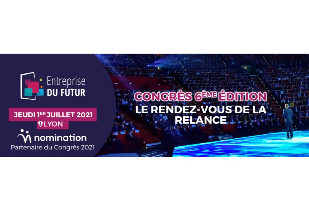Évènement [1er juil 2021] Congrès Entreprise du Futur Nomination