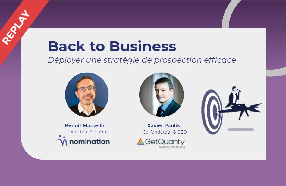 Évènement Back to Business : Déployer une stratégie de prospection efficace Nomination